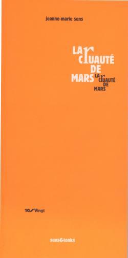 la cruauté de mars