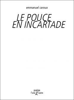 Emmanuel Caroux L'une & l'autre