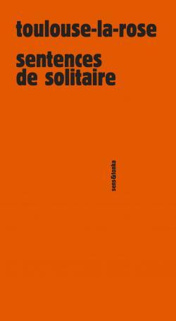 Toulouse-La-Rose Sens & Tonka
