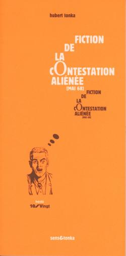 Fiction de la contestation aliénée